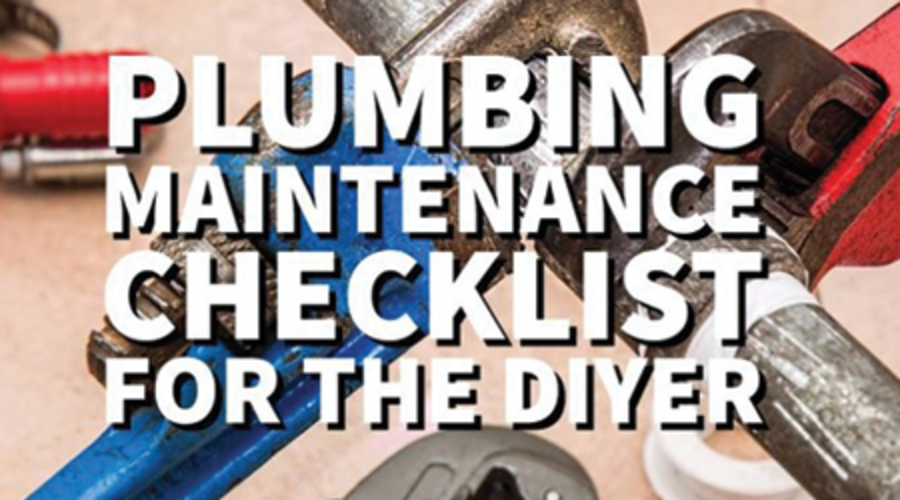Plumbing Maintenance Checklist for the DIYer